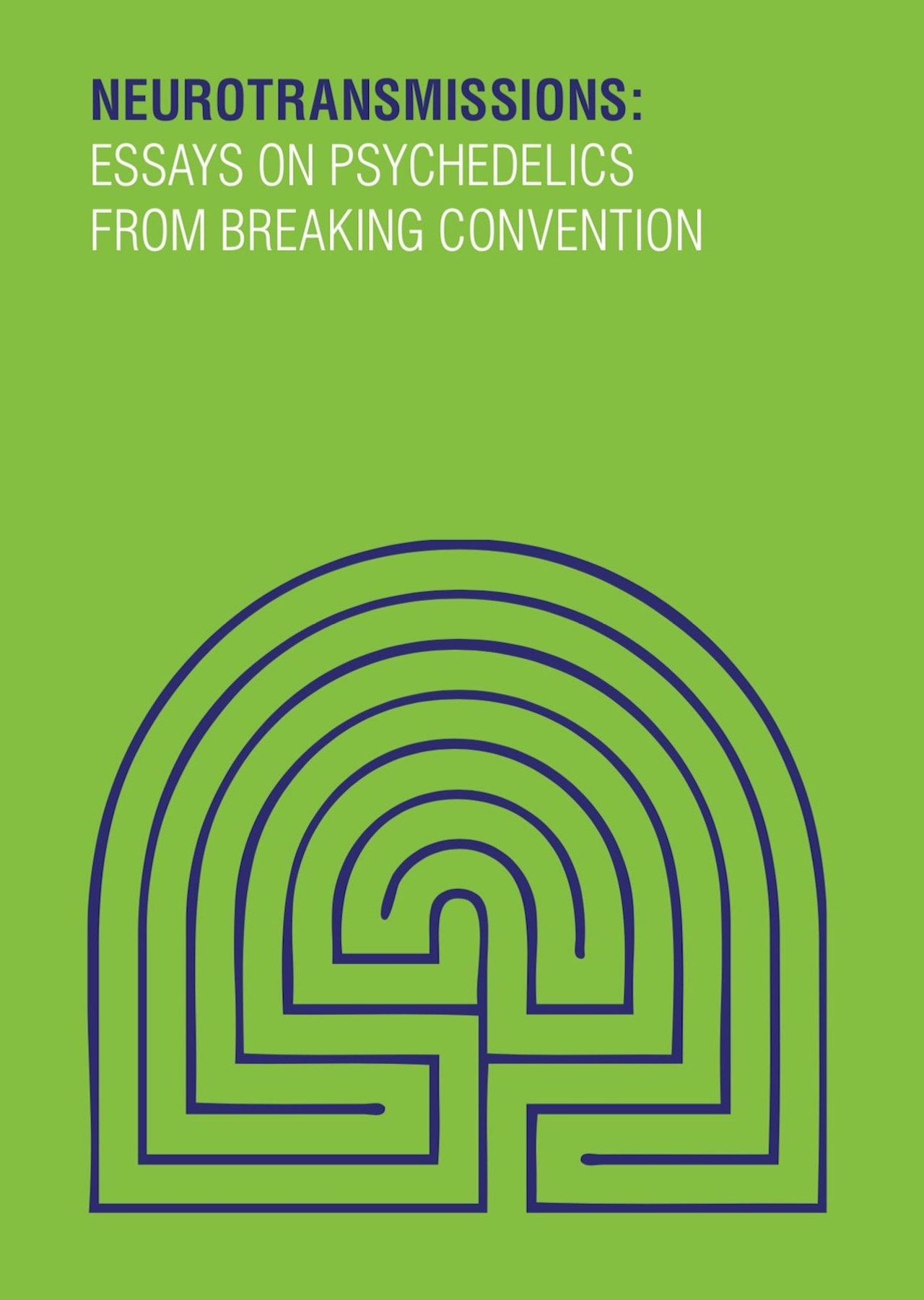 Breaking Convention: Neurotransmissions Book Cover