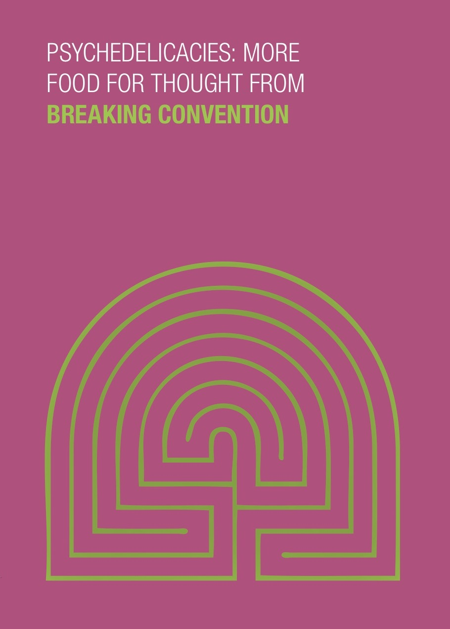 Breaking Convention IV: Psychedelicacies Book Cover